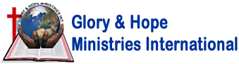 Glory & Hope Ministries International